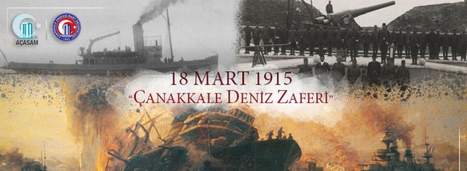 18 Mart Şehitleri Anma Günü ve Çanakkale Zaferi'nin 104. Yıl Dönümü Kutlu Olsun!