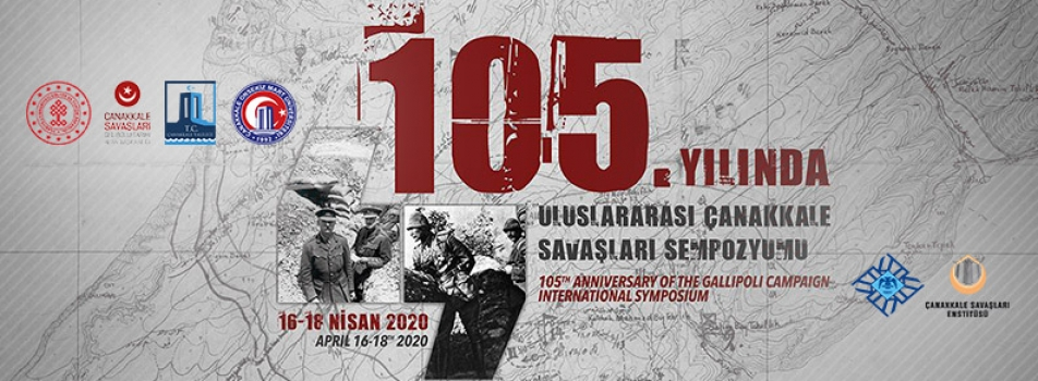 105. Yılı'nda Uluslararası Çanakkale Savaşları Sempozyumu