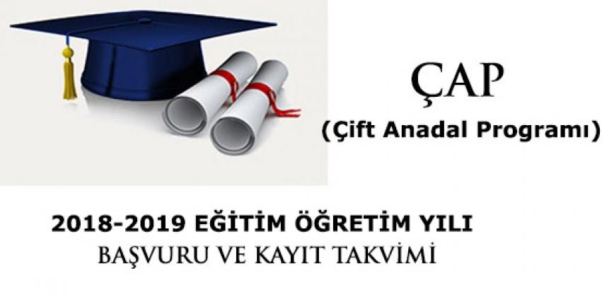 2018-2019 Eğitim Öğretim Yılı Bahar Yarıyılı ÇAP Başvuru ve Kayıt Takvimi