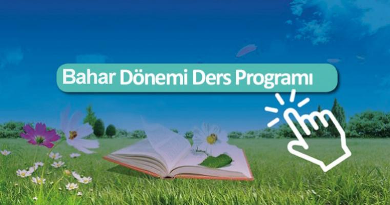 2020-2021 Eğitim Öğretim Yılı Bahar Yarıyılı Ders Programı