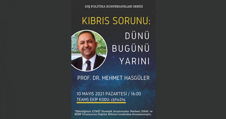 Dış Politika Konferansları Serisinin İkincisinde Kıbrıs Sorununu Ele Alıyoruz.
