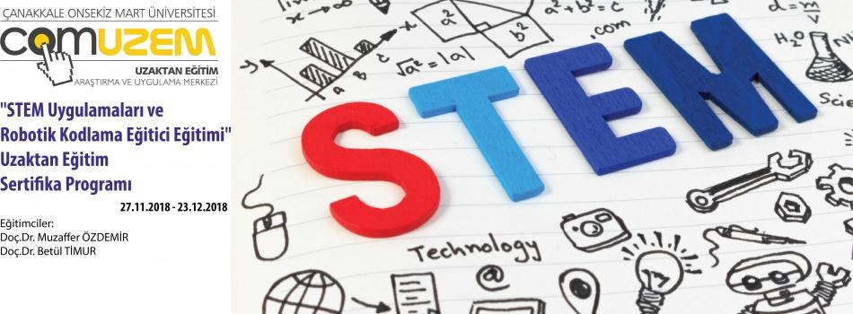 """""""Stem Uygulamaları ve Robotik Kodlama Eğitici Eğitimi"""" Uzaktan Eğitim Sertifika Programı"""