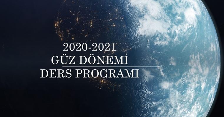 2020-2021 GÜZ DÖNEMİ DERS PROGRAMI