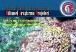 Türkiye'nin ilk sert mercan transplantasyon projesi başlıyor !