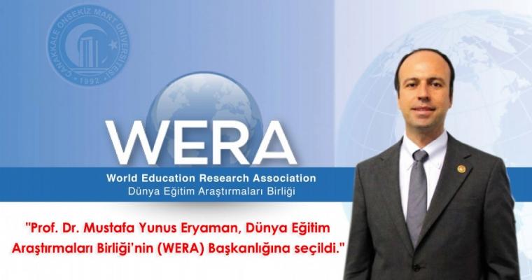 Prof. Dr. Mustafa Yunus Eryaman, Dünya Eğitim Araştırmaları Birliği'nin (WERA) Başkanlığına seçildi.