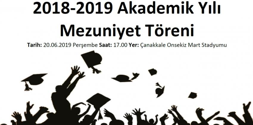2018-2019 Akademik Yılı Mezuniyet Töreni