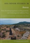 """Arkeoloji Bölüm Başkanı Prof.Dr. Nurettin Arslan'ın editörleri arasında yer aldığı: """"Assos. Neue  Forschungsergebnisse zur Baugeschichte und Archaeologie der südlichen Troas"""" kitabı  yayınlandı."""