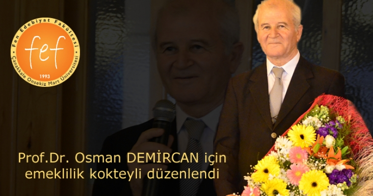 Prof.Dr. Osman Demircan'ın emekliliği nedeniyle kokteyl düzenlendi