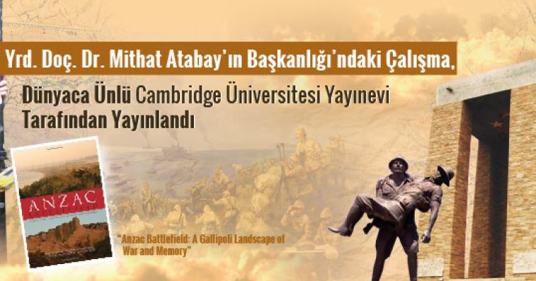 Yrd. Doç. Dr. Mithat Atabay'ın Başkanlığı'ndaki Çalışma, Dünyaca Ünlü Cambridge Üniversitesi Yayınevi Tarafından Yayınlandı