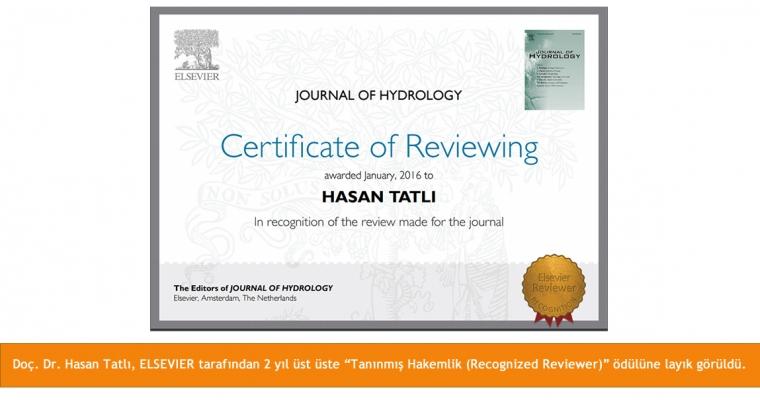 """Doç. Dr. Hasan TATLI, ELSEVIER tarafından 2 yıl üst üste """"Tanınmış Hakemlik (Recognized Reviewer)"""" ödülüne layık görüldü."""