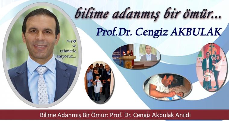 Bilime Adanmış Bir Ömür: Prof. Dr. Cengiz Akbulak Anıldı