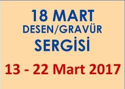 18 MART DESEN/GRAVÜR SERGİSİ