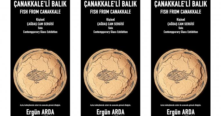 """Ergün Arda """"Çanakkale'li Balık"""" Sergisi"""