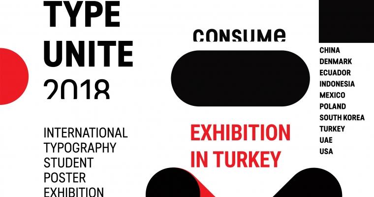 """""""TYPE UNITE 2018"""" Uluslararası Tipografik Poster Sergisi"""