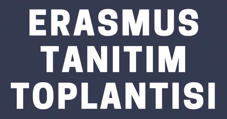 Erasmus Tanıtım Toplantısı