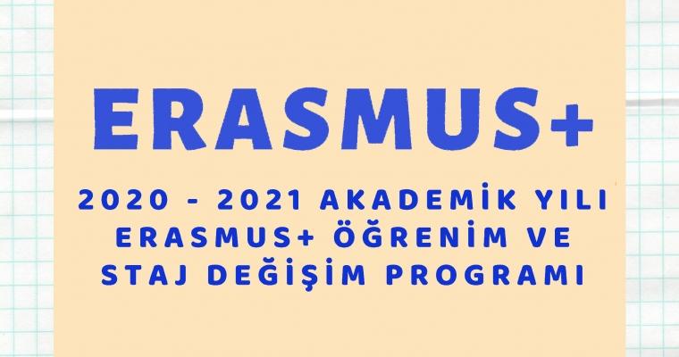 Erasmus+ 2020 - 2021 Akademik Yılı Öğrenim ve Staj Değişim Programı