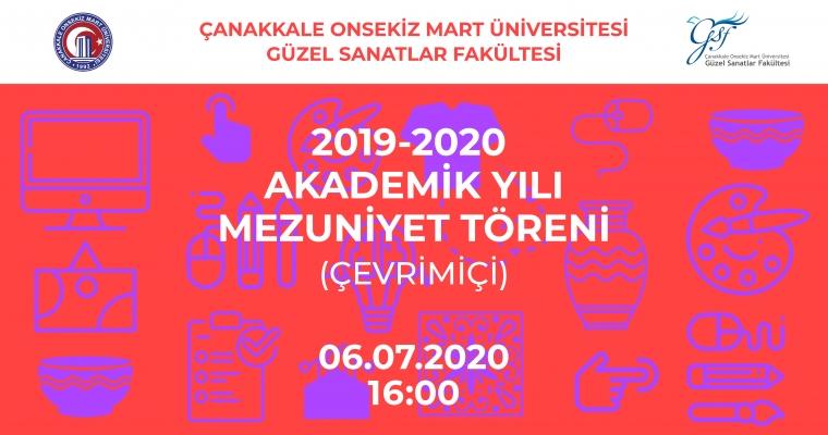 Güzel Sanatlar Fakültesi 2019 - 2020 Eğitim Öğretim Yılı Mezuniyet Töreni