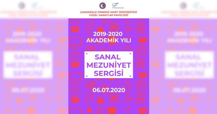 Güzel Sanatlar Fakültesi 2019-2020 Eğitim Öğretim Yılı Mezuniyet Sergisi