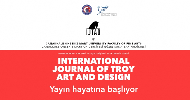 International Journal of Troy Art and Design Yayın Hayatına Başlıyor
