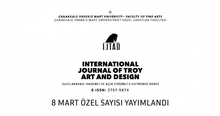 IJTAD 8 Mart Özel Sayısı Yayımlandı
