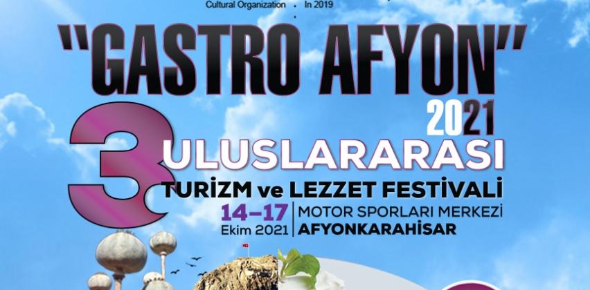 3. ULUSLARARASI GASTROAFYON TURİZM VE LEZZET FESTİVALİ
