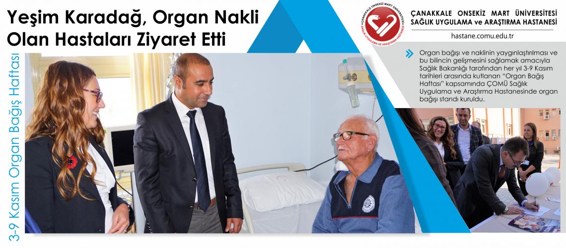 Yeşim Karadağ Organ Nakli Olan Hastaları Ziyaret Etti