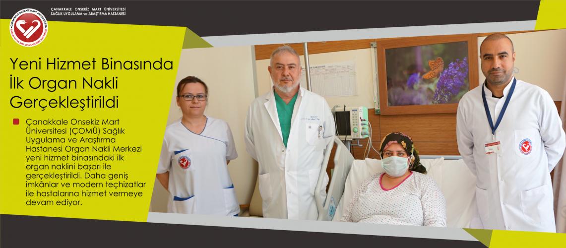 Sağlık Uygulama ve Araştırma Hastanesi Yeni Hizmet Binasında İlk Organ Naklini Gerçekleştirdi