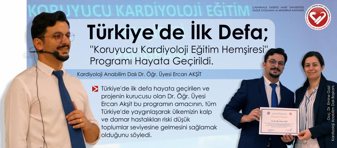 Türkiye'de İlk Defa; ''Koruyucu Kardiyoloji Eğitim Hemşiresi'' Programı Hayata Geçirildi.