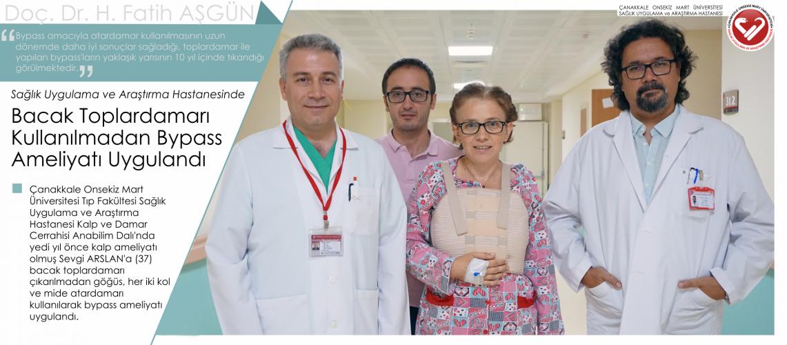 Sağlık Uygulama ve Araştırma Hastanesinde Bacak Toplardamarı Kullanılmadan Bypass Ameliyatı Uygulandı