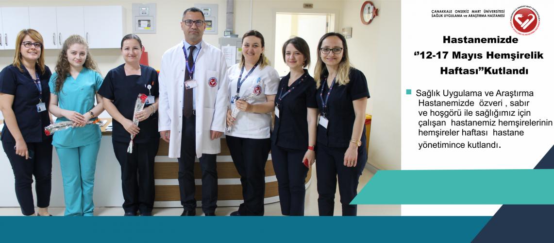 Sağlık Uygulama ve Araştırma   Hastanemiz Hemşirelerinin Hemşireler Haftası  Hastane Yönetimince Kutlandı.