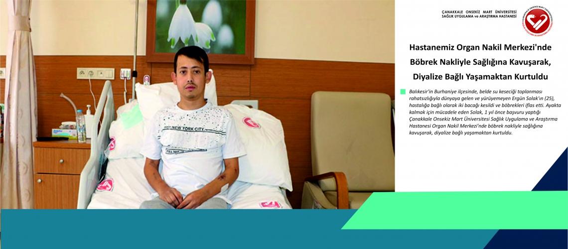 Hastanemiz Organ Nakil Merkezi'nde Böbrek Nakliyle Sağlığına Kavuşarak, Diyalize Bağlı Yaşamaktan Kurtuldu