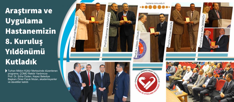 Araştırma ve Uygulama Hastanemizin 8. Kuruluş Yılını Kutladık