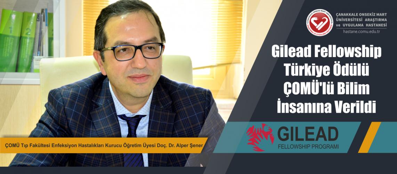 Gilead Fellowship Türkiye Ödülü ÇOMÜ'lü Bilim İnsanına Verildi