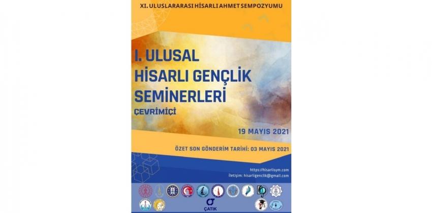 I. ULUSAL HİSARLI GENÇLİK SEMİNERLERİ