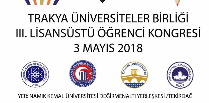 Trakya Üniversiteler Birliği III. Lisansüstü Öğrenci Kongresi