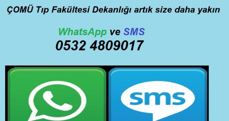 ÇOMÜ Tıp Fakültesi Dekanlığı WhatsApp ve SMS hattı ile artık size daha yakın