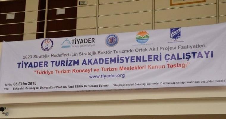 TİYADER Turizm Akademisyenleri Çalıştayı Yapıldı
