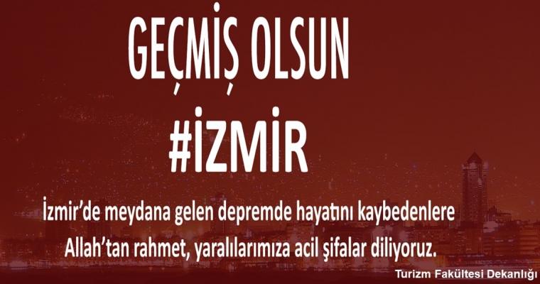 Geçmiş Olsun İzmir!
