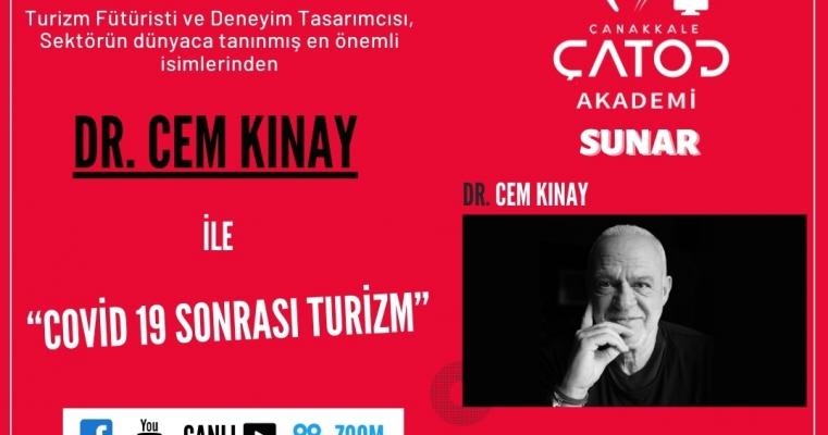 """Fakültemiz ile ÇATOD İşbirliğinde gerçekleştirilecek olan ve Dr Cem KINAY' ın sunumunu gerçekleştireceği """"COVİD 19 Sonrası Turizm"""" adlı To"""