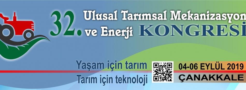 32. Ulusal Tarımsal Mekanizasyon ve Enerji Kongresi 04-06 Eylül 2019 - Çanakkale