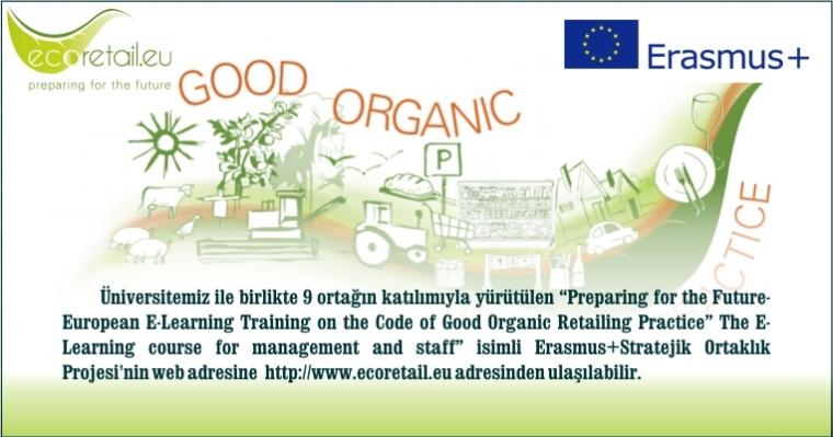 """Code of Good Organic Retailing Practice"" Erasmus+ Projesi"