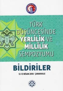 Türk Düşüncesinde Yerlilik ve Millilik Sempozyumu'nun Bildiri Kitabı Yayınlandı