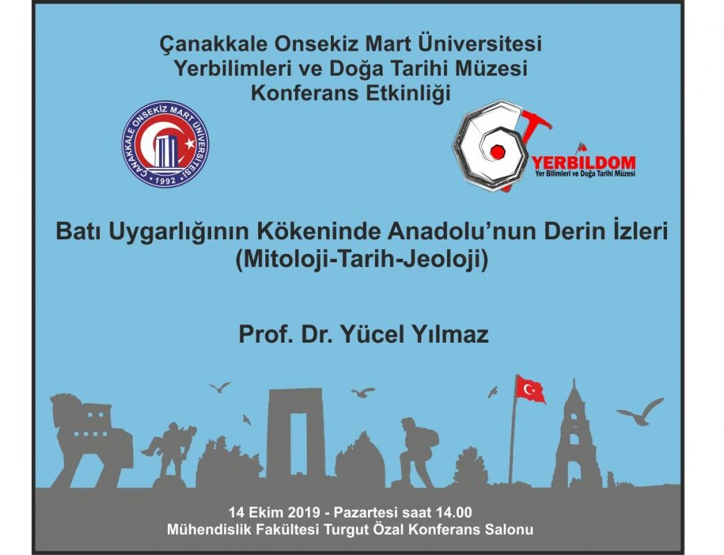 Batı Uygarlığının Kökeninde Anadolunun Derin İzleri Konferansı