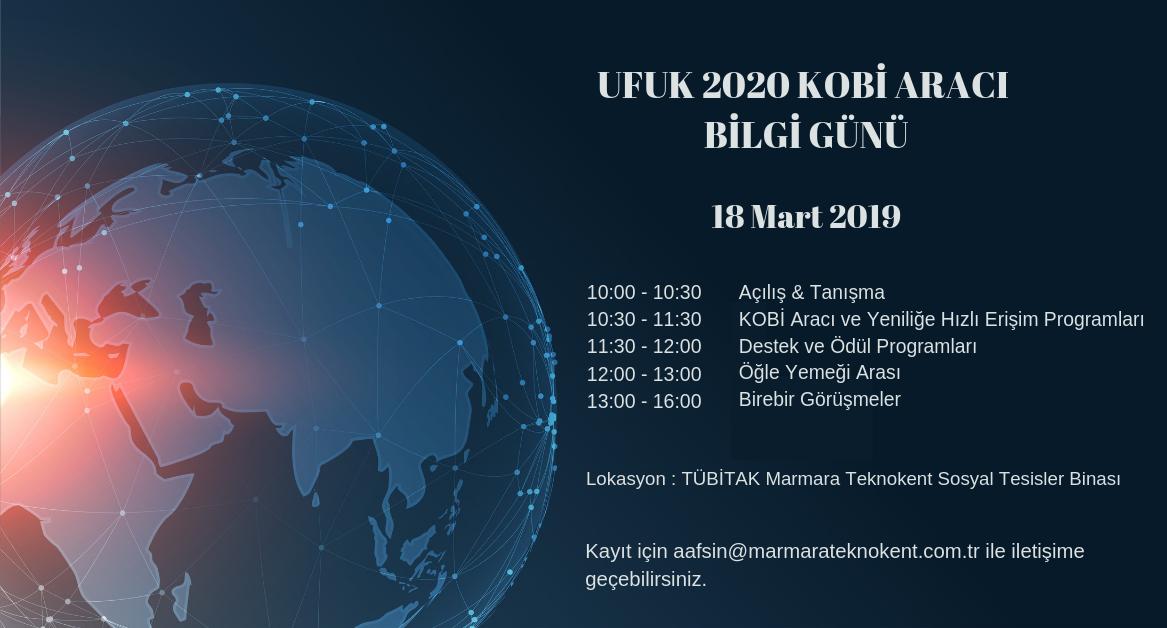 UFUK 2020 Kobi Aracı Bilgi Günü