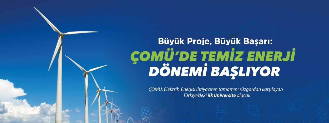 Büyük Proje, Büyük Başarı: ÇOMÜ'de Temiz Enerji Dönemi Başlıyor
