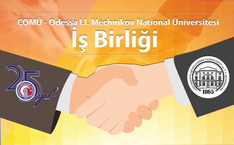 ÇOMÜ - Odessa I.I. Mechnikov National Üniversitesi İş Birliği