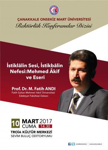 İstiklâlin Sesi, İstikbâlin Nefesi: Mehmed Akif ve Eseri Konferansı
