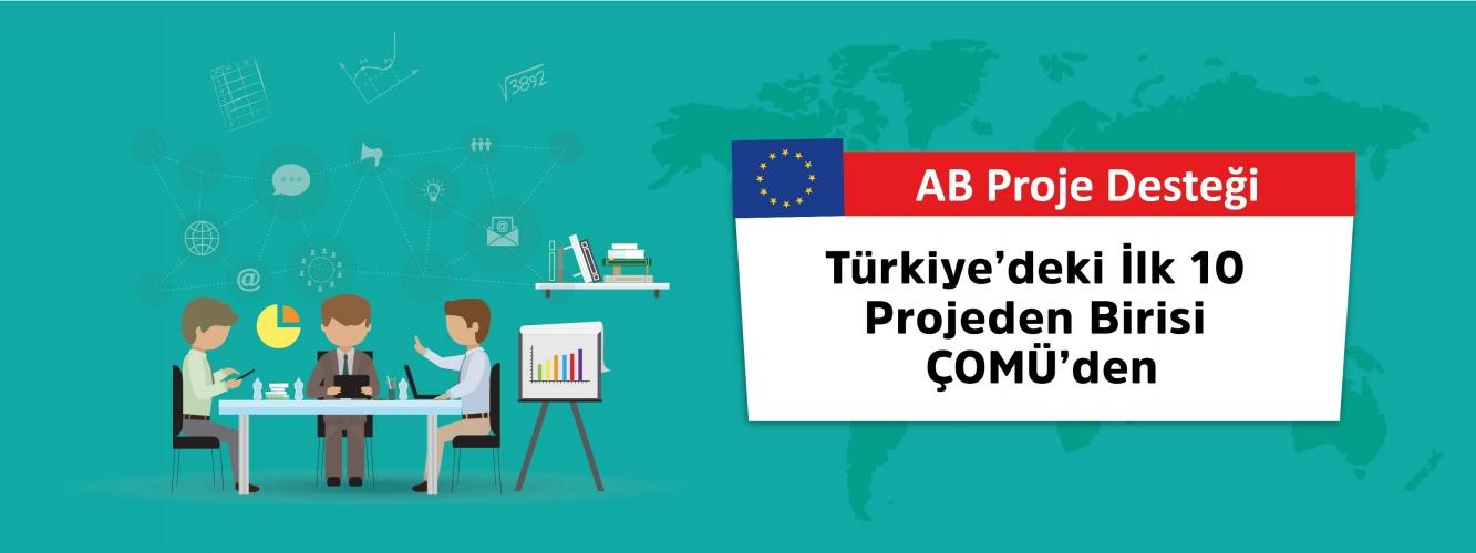 Türkiye'deki İlk 10 Projeden Birisi ÇOMÜ'den