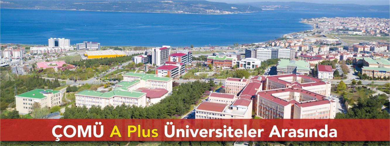 ÇOMÜ A Plus Üniversiteler Arasında