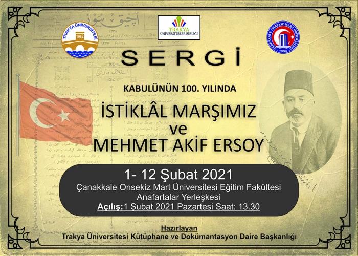 """""""Kabulünün 100. Yılında İstiklal Marşımız ve Mehmet Akif Ersoy"""" Sergisi"""